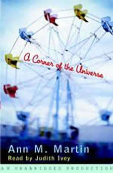 A Corner of the Universe, Ann M. Martin