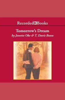 Tomorrow's Dream, Janette Oke