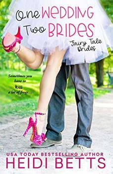 One Wedding, Two Brides, Heidi Betts