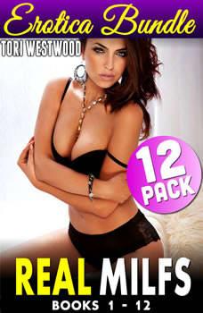 Real MILFs 12-Pack Erotica Bundle - Books 1 - 12 (Cougar Erotica), Tori Westwood