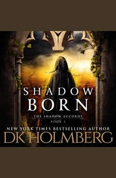 Shadow Born, D.K. Holmberg