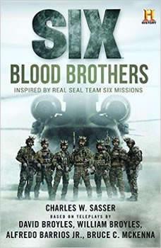 Six: Blood Brothers, Charles W. Sasser
