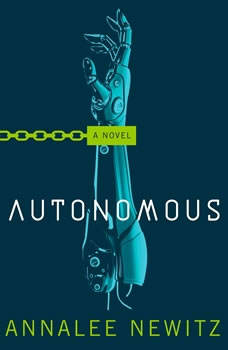 Autonomous, Annalee Newitz