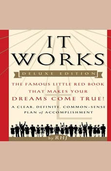 It Works: The Famous Little Red Book That Makes Your Dreams Come True! The Famous Little Red Book That Makes Your Dreams Come True!, RHJ