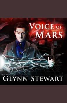 Voice of Mars, Glynn Stewart