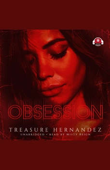 Obsession, Treasure Hernandez