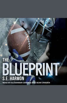 The Blueprint, S.E. Harmon