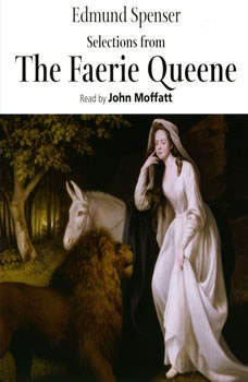 Selections from The Faerie Queene, Edmund Spenser