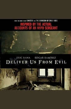 Deliver Us from Evil: A New York City Cop Investigates the Supernatural, Ralph Sarchie