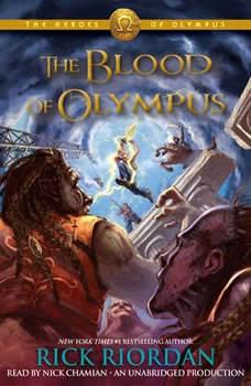 The Heroes of Olympus, Book Five: The Blood of Olympus, Rick Riordan
