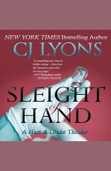 Sleight of Hand, CJ Lyons