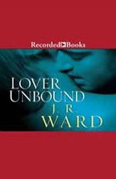Lover Unbound, J.R. Ward
