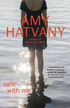 Safe with Me, Amy Hatvany