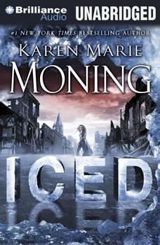 Iced: A Dani O'Malley Novel, Karen Marie Moning
