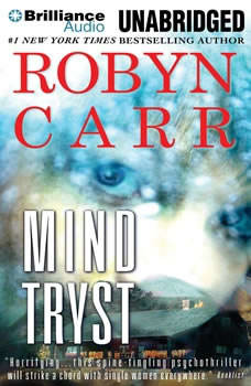 Mind Tryst, Robyn Carr