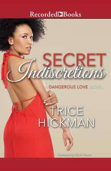 Secret Indiscretions, Trice Hickman