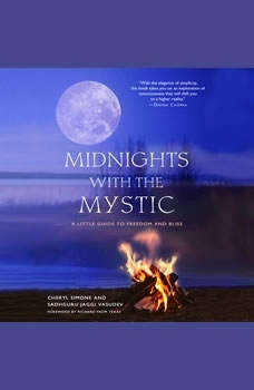 Midnights with the Mystic: A Little Guide to Freedom and Bliss, Cheryl Simone