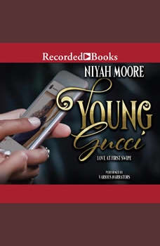 Young Gucci: Love at First Swipe, Niyah Moore