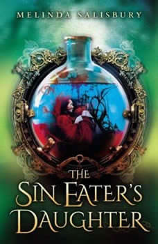 The Sin Eater's Daughter, Melinda Salisbury
