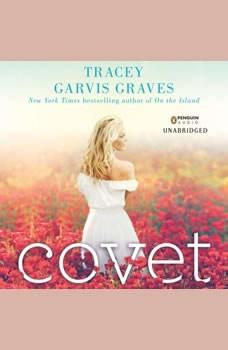 Covet, Tracey Garvis Graves