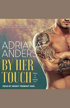 By Her Touch, Adriana Anders
