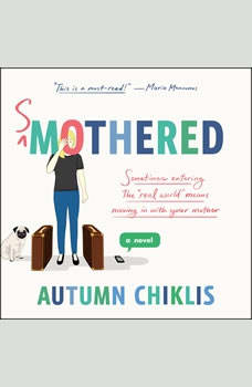 Smothered, Autumn Chiklis