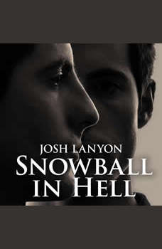 Snowball in Hell, Josh Lanyon