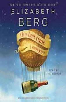 The Last Time I Saw You, Elizabeth Berg