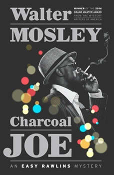 Charcoal Joe: An Easy Rawlins Mystery, Walter Mosley