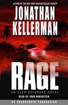 Rage: An Alex Delaware Novel, Jonathan Kellerman