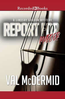 Report for Murder, Val McDermid