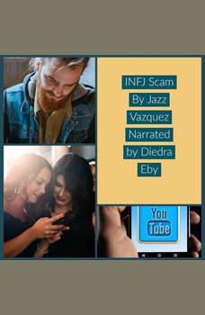 The INFJ Scam, Jazz Vazquez