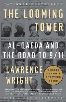 The Looming Tower: Al-Qaeda and the Road to 9/11, Lawrence Wright