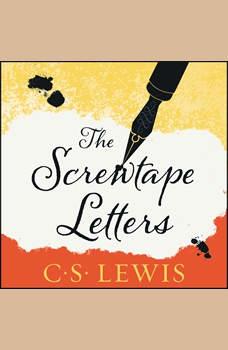 The Screwtape Letters, C. S. Lewis