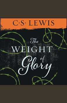 Weight of Glory, C. S. Lewis