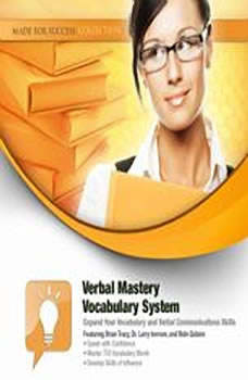 Verbal Mastery Vocabulary System: Expand Your Vocabulary and Verbal Communications Skills, Made for Success