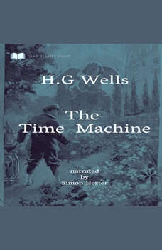 The Time Machine, H.G Wells