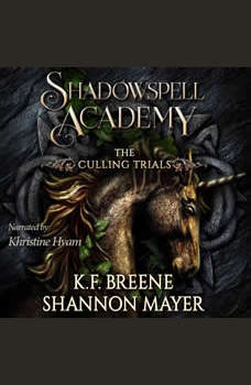 Shadowspell Academy: The Culling Trials Book 3, K.F. Breene
