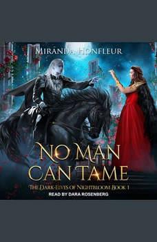 No Man Can Tame, Miranda Honfleur