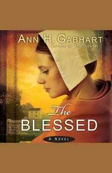 The Blessed, Ann H. Gabhart
