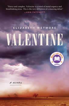 Valentine: A Novel, Elizabeth Wetmore