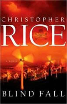 Blind Fall, Christopher Rice