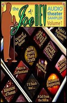 A Joe Bev Audio Theater Sampler, Volume 1, various authors