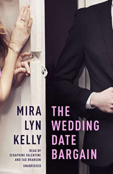 The Wedding Date Bargain, Mira Lyn  Kelly