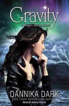 Gravity, Dannika Dark
