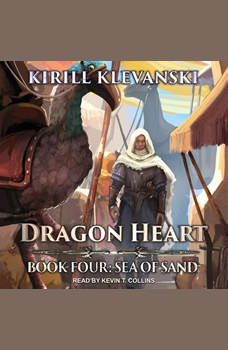 Dragon Heart: Book 4: Sea of Sand, Kirill Klevanski
