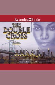 The Double Cross, Anna J.