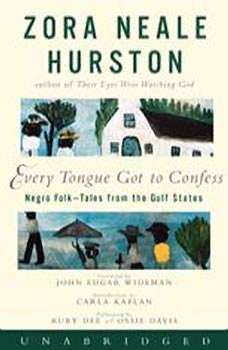 Every Tongue Got to Confess, Zora Neale Hurston