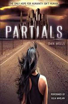 Partials, Dan Wells