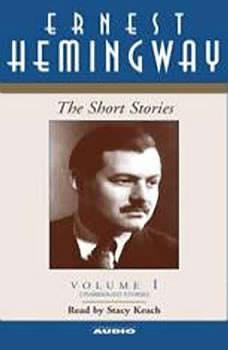 The Short Stories Volume I, Ernest Hemingway